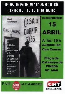 """Cartell 15 d'abril de 2016 Pineda de Mar  Presentació LLibre """"La Huelga de alquileres y el Comité de Defensa Económica"""" Barcelona abril-Diciembre de 1931"""