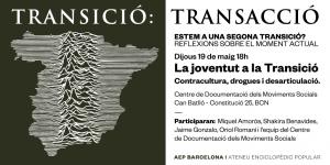 La Joventut a la transició contracultura , drogues i desarticulació